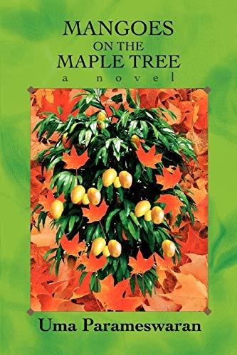 9780595405275: Mangoes on the Maple Tree