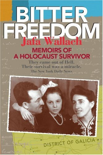 9780595405480: Bitter Freedom: Memoirs of a Holocaust Survivor