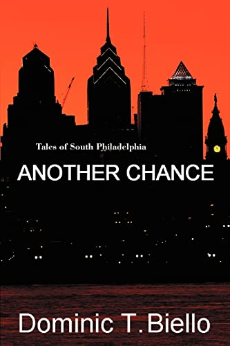 9780595406128: Another Chance: Tales of South Philadelphia