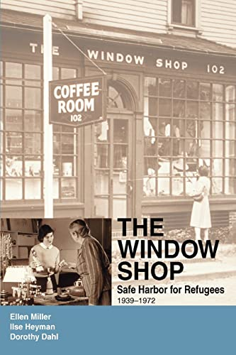 9780595406203: The Window Shop: Safe Harbor for Refugees