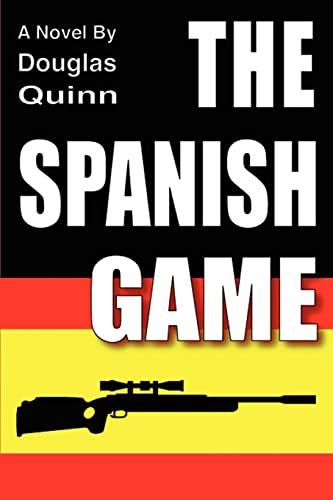 The Spanish Game: Douglas Quinn