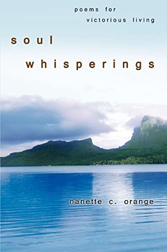 9780595407187: Soul Whisperings: Poems for Victorious Living