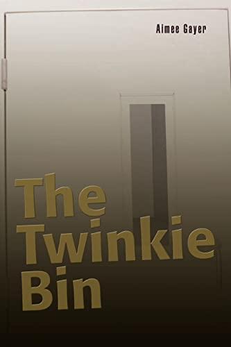 9780595407569: The Twinkie Bin
