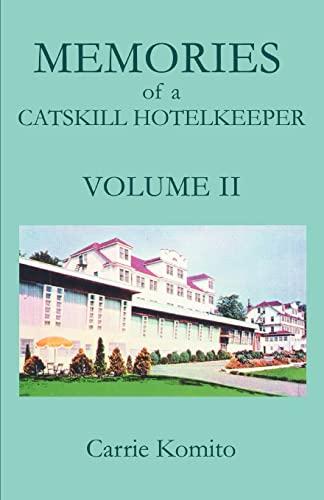 9780595407927: Memories of a Catskill Hotelkeeper: Volume II