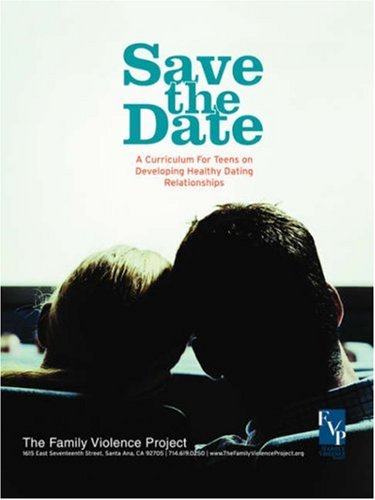 9780595408375: Save the Date: A Curriculum for Teens on Developing Healthy Dating Relationships