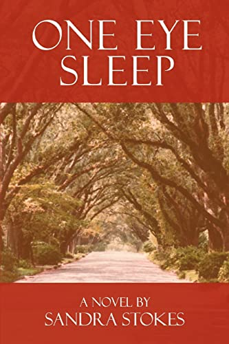 One Eye Sleep: SANDRA STOKES