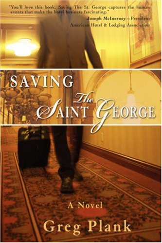 9780595408863: Saving The Saint George