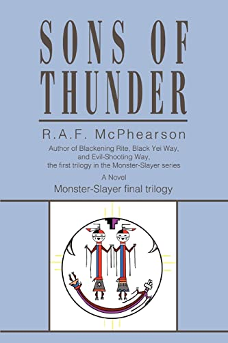 9780595408931: Sons of Thunder: Monster-Slayer final trilogy