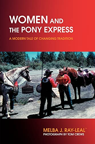 9780595409013: Women and the Pony Express: A Modern Tale of Changing Tradition