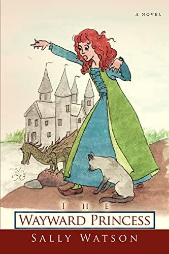 9780595409280: The Wayward Princess