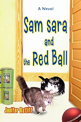 9780595409457: Sam sara and the Red Ball