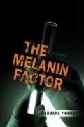 9780595409631: THE MELANIN FACTOR