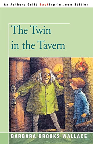 9780595410675: The Twin in the Tavern