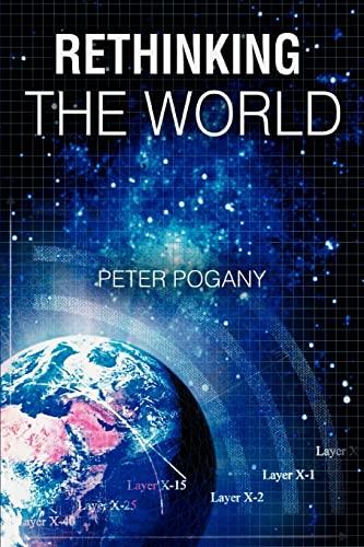 9780595410798: Rethinking the World