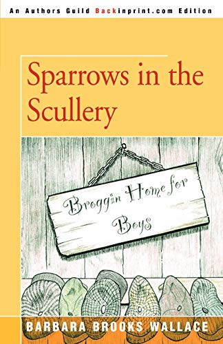 9780595411559: Sparrows in the Scullery