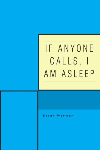 9780595411948: If Anyone Calls, I Am Asleep
