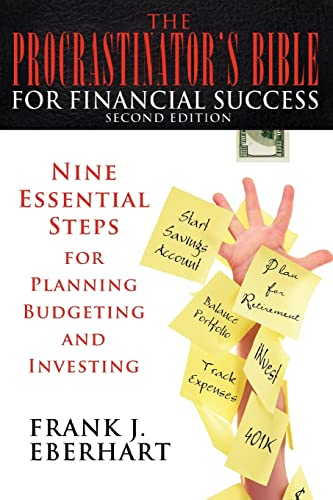 9780595411986: The Procrastinator's Bible for Financial Success: Nine Essential Steps for Planning, Budgeting, and Investing