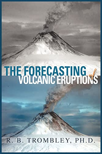 9780595412600: The Forecasting of Volcanic Eruptions