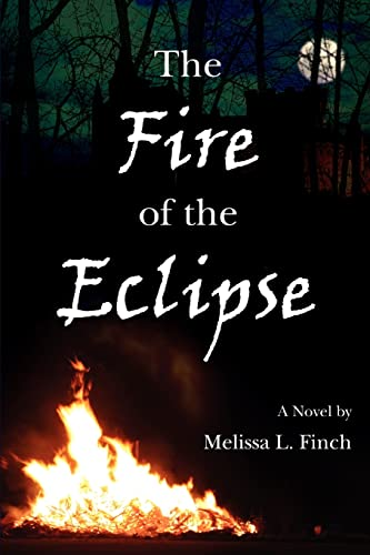 9780595413379: The Fire of the Eclipse