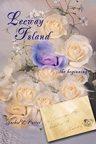 9780595414895: Leeway Island: ...the beginning