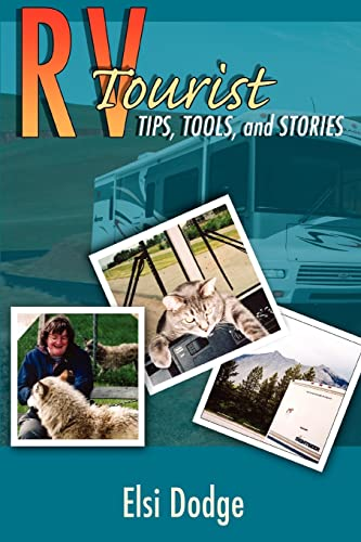 RV Tourist: Tips, Tools, and Stories: Elsi Dodge