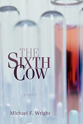 The Sixth Cow (0595415830) by Michael Wright
