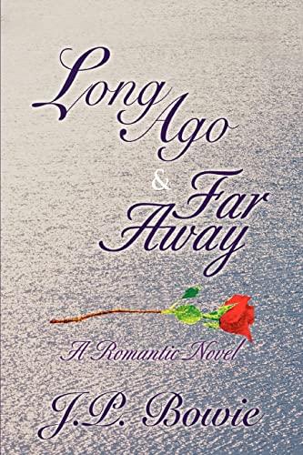 9780595416066: Long Ago & Far Away