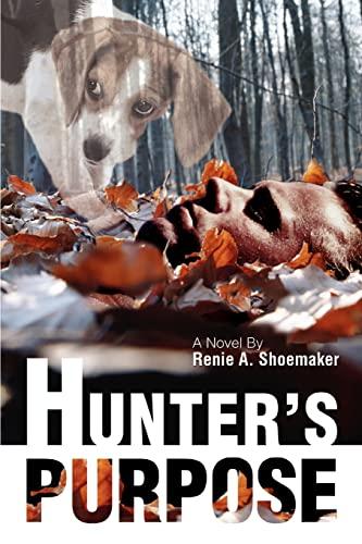 Hunters Purpose: Renie Shoemaker