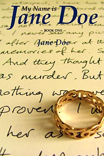 9780595416608: My Name is Jane Doe: book one