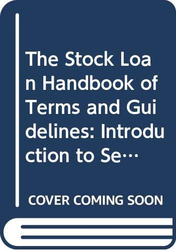 9780595416950: The Stock Loan Handbook of Terms and Guidelines: Introduction to Security Lending