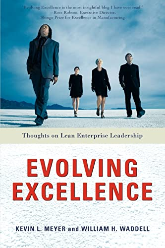 9780595417087: Evolving Excellence: Thoughts on Lean Enterprise Leadership