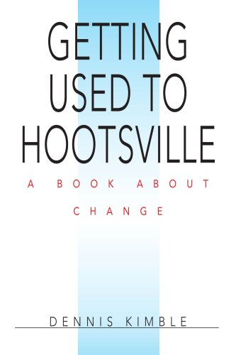 9780595417117: Getting Used to Hootsville