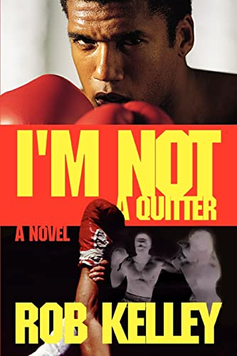 I'm Not a Quitter: Rob Kelley
