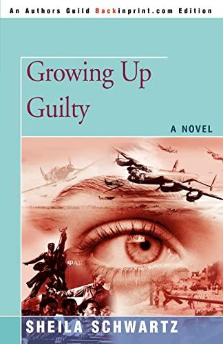 Growing Up Guilty: Schwartz, Sheila