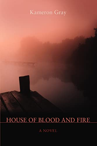 9780595418268: House of Blood and Fire