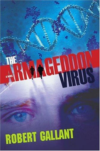 9780595418527: The Armageddon Virus