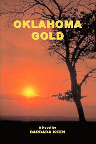 9780595419265: Oklahoma Gold