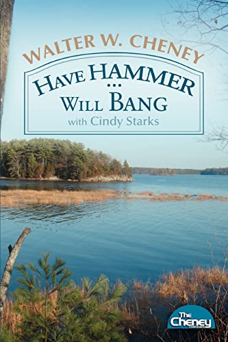9780595419456: Have Hammer. . .will Bang