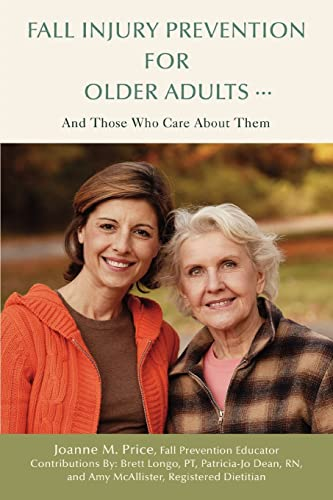 Fall Injury Prevention for Older Adults ?: Amy McAllister; Contributor-Joanne