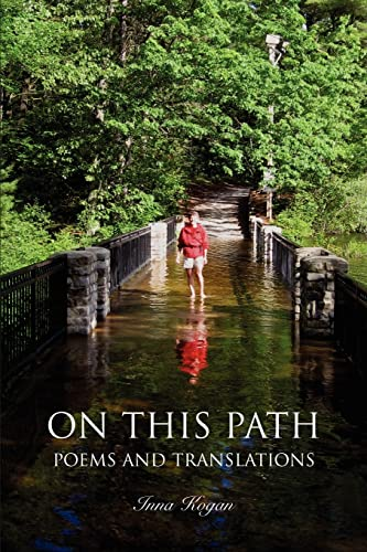9780595421558: On This Path: Poems and Translations