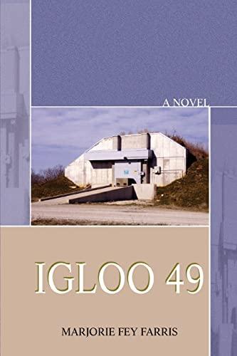 Igloo 49: Marjorie Farris