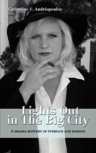 Lights Out in The Big City: Catherine Andriopoulos