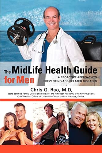 The Midlife Health Guide for Men (Paperback): Chris G Rao