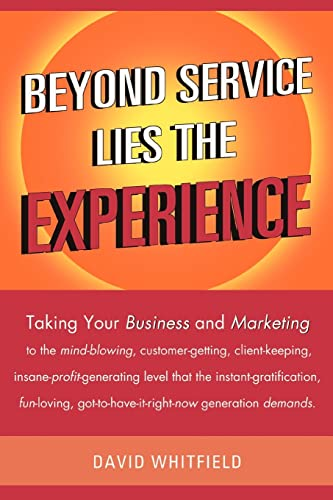 Beyond Service Lies the Experience: David Whitfield