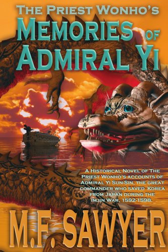 9780595423262: The Priest Wonho's Memories of Admiral Yi