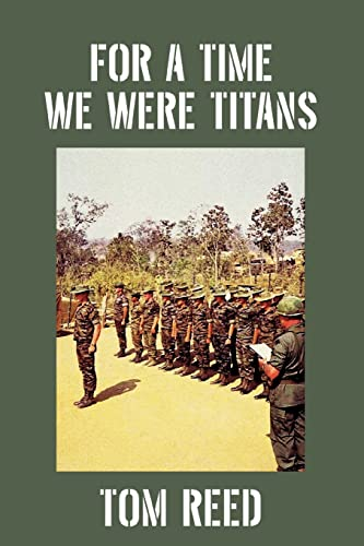 9780595423729: For A Time We Were Titans