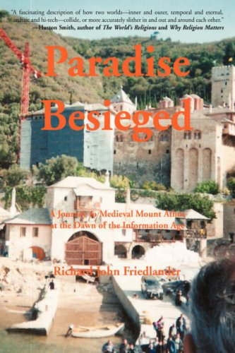 9780595427222: PARADISE BESIEGED: A Journey to Medieval Mount Athos at the Dawn of the Information Age