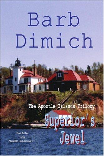 9780595427673: Superior's Jewel: The Apostle Islands Trilogy