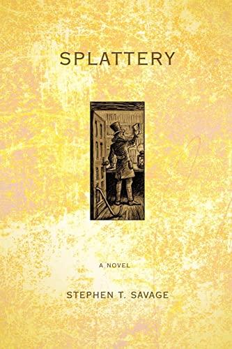 9780595428113: Splattery