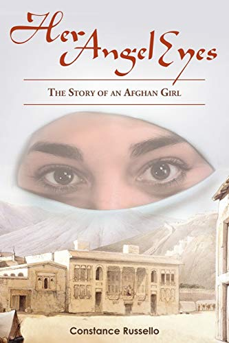 9780595428601: Her Angel Eyes: The Story of an Afghan Girl